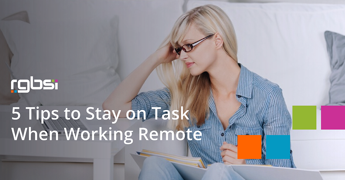 5 Tip to Stay on Task When Working Remote