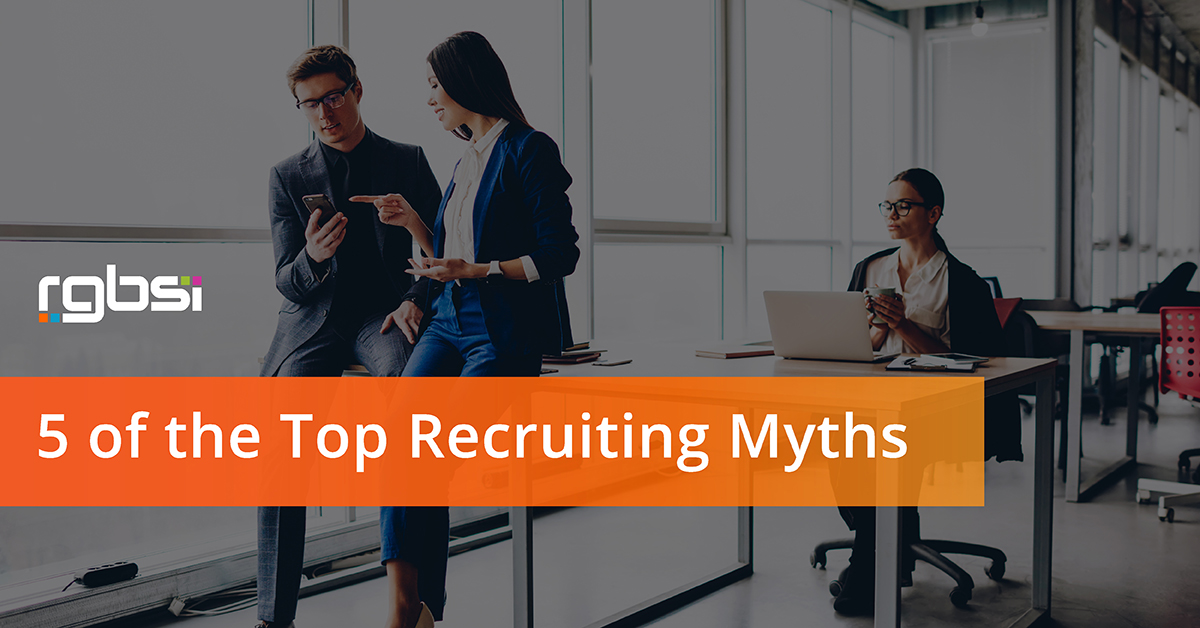 5 of the Top Recruiting Myths