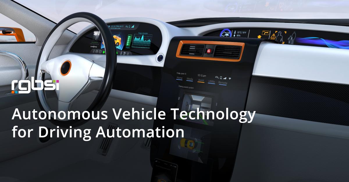 Autonomous Vehicle Technology for Driving Automation