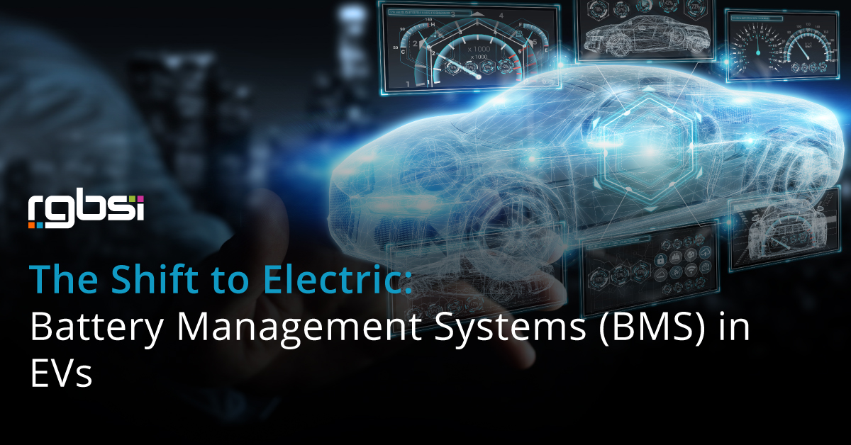 The Shift to Electric: Battery Management Systems (BMS) in EVs