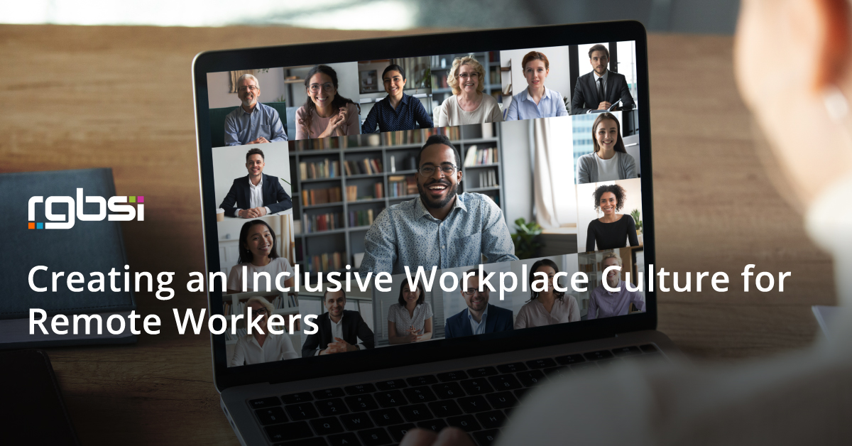 Inclusive Workplace Culture for Remote Workers
