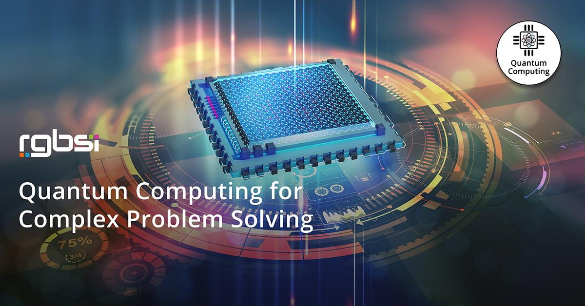 Quantum Computing for Complex Problem Solving