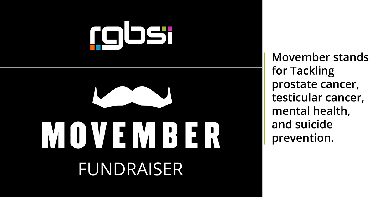 RGBSI is Fundraising for Movember Awareness